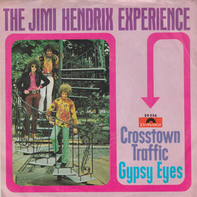Jimi Hendrix - Crosstown Traffic / Gypsy Eyes