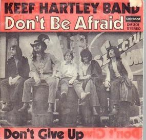 Keef Hartley Band - Don't Be Afraid