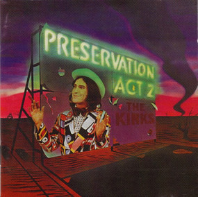 The Kinks - Preservation: Act 2
