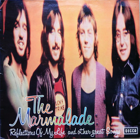 Marmalade - Reflections Of My Life And Other Great Songs