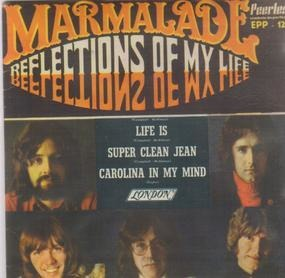 Marmalade - Reflections of My Life