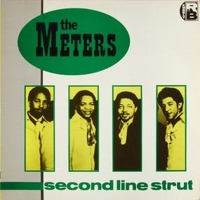 The Meters - Second Line Strut