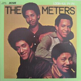 The Meters - Look-Ka Py Py