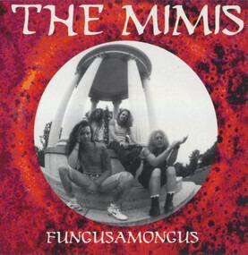 The Mimis - Fungusamongus