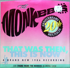 The Monkees - That Was Then, This Is Now / (Theme From) The Monkees