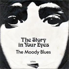 The Moody Blues - The Story In Your Eyes / Melancholy Man