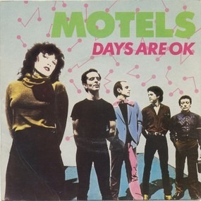 The Motels - Days Are O.K. (But The Nights Were Made For Love)