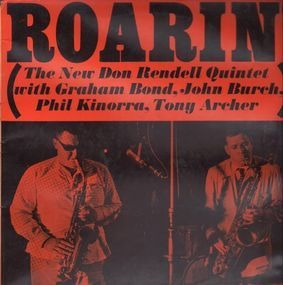 The New Don Rendell Quintet - Roarin'