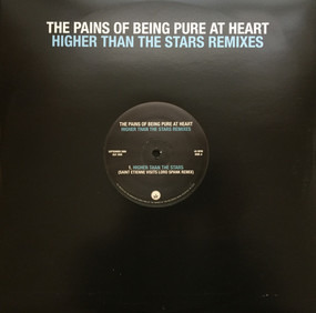 The Pains of Being Pure at Heart - HIGHER THAN THE STARS REMIXES