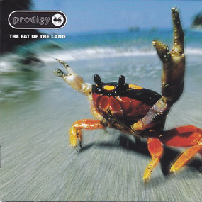 The Prodigy - The Fat of the Land