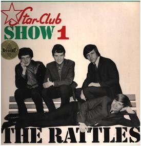 The Rattles - Star-Club Show 1