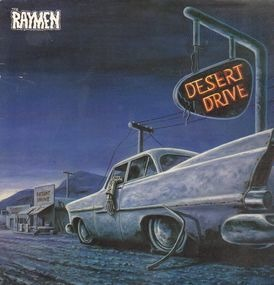 The Raymen - Desert Drive
