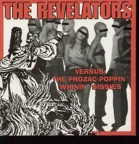 The Revelators - Versus:the prozac-poppin whinin sissies