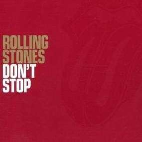 The Rolling Stones - Don't Stop