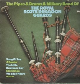 The Royal Scots Dragoon Guards - The Pipes & Drums & Military Band Of