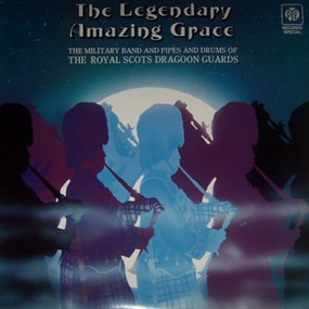 The Royal Scots Dragoon Guards - The Legendary Amazing Grace