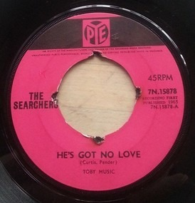 The Searchers - He's Got No Love