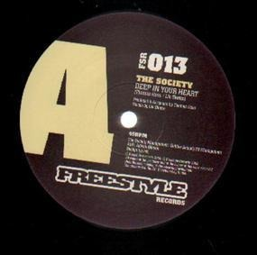 The Society - Deep In Your Heart / Black Crowe