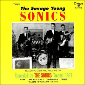 The Sonics - The Savage Young Sonics