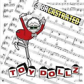 Toy Dolls - Orcastrated
