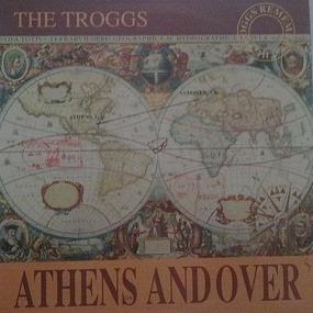The Troggs - Athens Andover