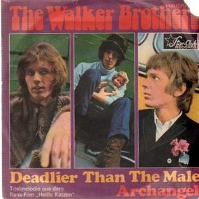 The Walker Brothers - Deadlier Than The Male / Archangel