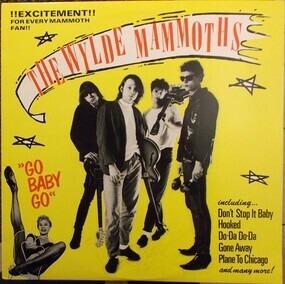 The Wylde Mammoths - Go Baby Go!!