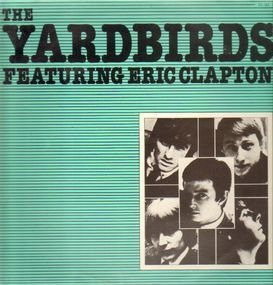 The Yardbirds - The Yardbirds Featuring Eric Clapton