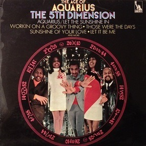 The 5th Dimension - The Age of Aquarius