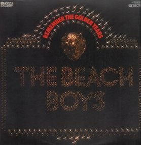 The Beach Boys - Remember The Golden Years