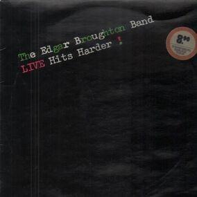 Edgar Broughton Band - Live Hits Harder