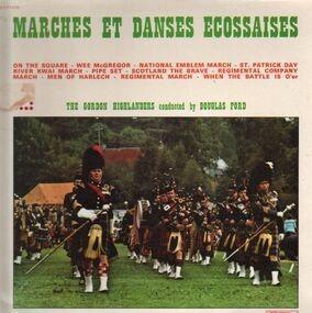 The Gordon Highlanders - Marches Et Danses Ecossaises