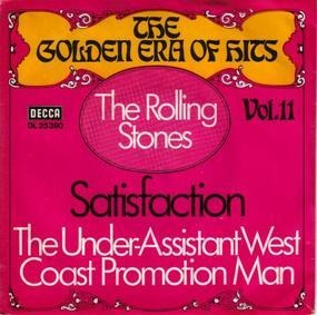 The Rolling Stones - Satisfaction / The Under-Assistant West Coast Promotion Man