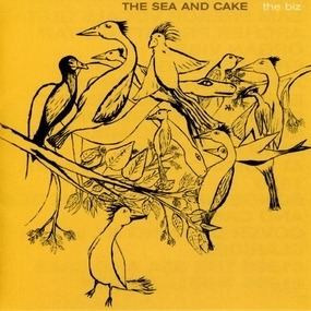 The Sea and Cake - The Biz