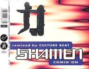 The Shamen - Comin' On (Remixed By Culture Beat)
