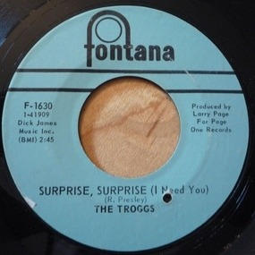 The Troggs - Surprise, Surprise (I Need You) / Cousin Jane