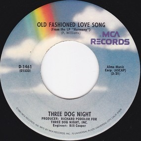 Three Dog Night - An Old Fashioned Love Song / Jam