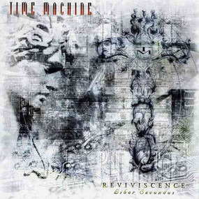 time machine - Reviviscence (Liber Secundus)