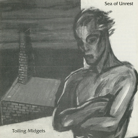 Toiling Midgets - Sea of Unrest