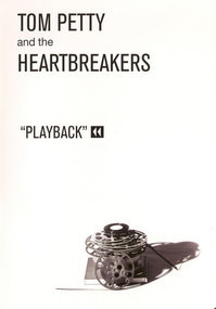 Tom Petty & the Heartbreakers - Playback