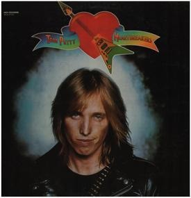 Tom Petty & the Heartbreakers - Tom Petty And The Heartbreakers