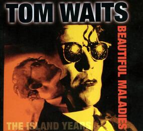Tom Waits - Beautiful Maladies - The Island Years