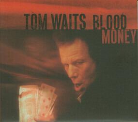 Tom Waits - Blood Money