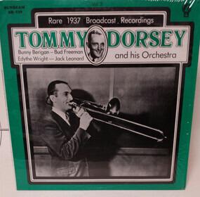 Tommy Dorsey & His Orchestra - Rare 1937 Broadcast Recordings, Vol. 3