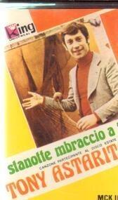 Tony Astarita - Stanotte Mbraccio A Te Tony Astarita