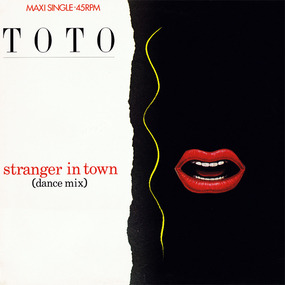 Toto - Stranger In Town (Dance Mix)