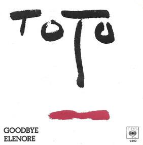 Toto - Goodbye Elenore