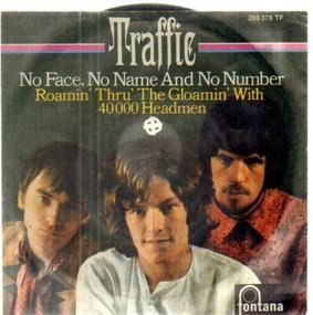 Traffic - No Face, No Name And No Number