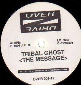 Tribal Ghost - The Message / Naked