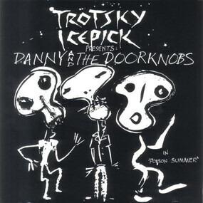Trotsky Icepick - In 'Poison Summer'